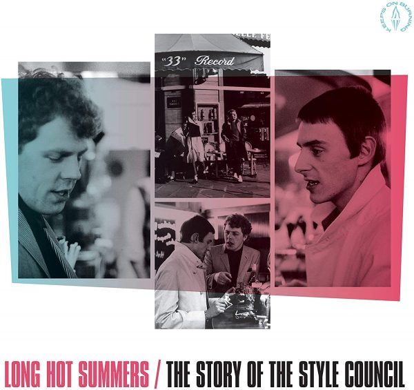 Long Hot Summers : The Story of The Style Council