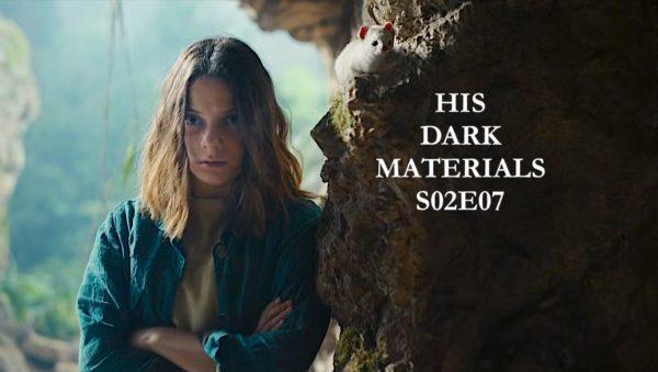 His Dark Materials S02E07