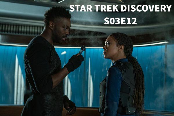 Star Trek Discovery S03E12