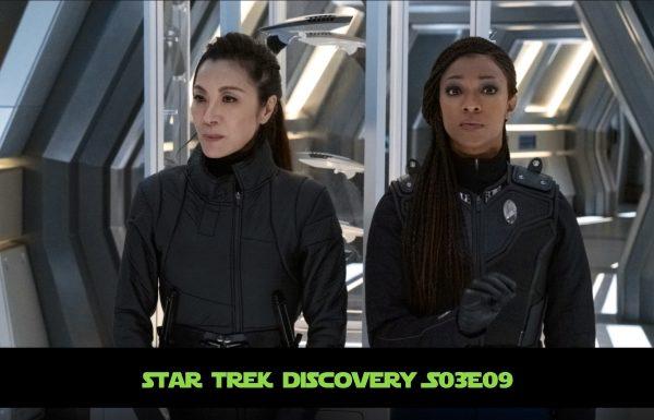 Star Trek : Discovery S03E09