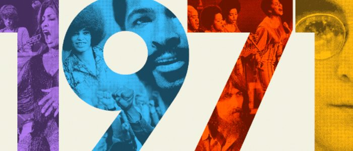 1971 : The Year Music Changed Everything