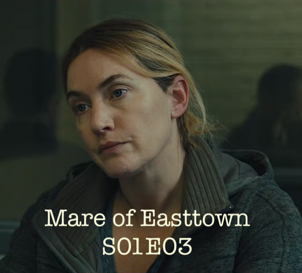 Mare of Easttown S01E03