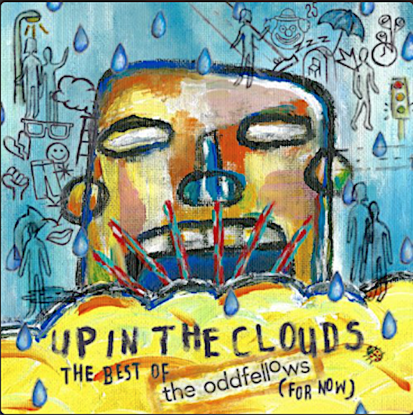 Up in the Clouds by The Oddfellows